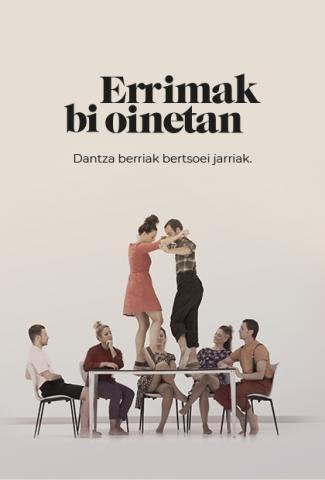 """ERRIMAK BI OINETAN' IKUSKIZUNA, """"Euskal Astea""""ren baitan"""